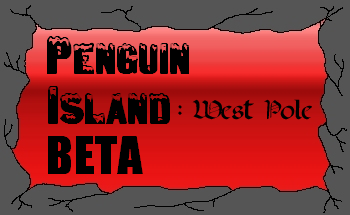 Penguin Island: West Pole BETA