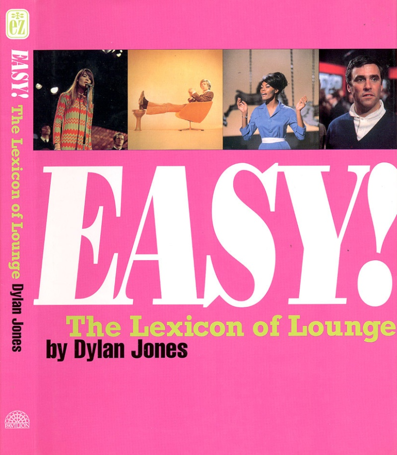 "Dylan Jones - EASY ! The lexicon of lounge"" Easy10"
