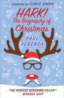 Hark! The Biography of Christmas (Paul Kerensa) 36262910