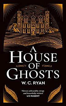 A House of Ghosts de W. C. Ryan 51i2gi10