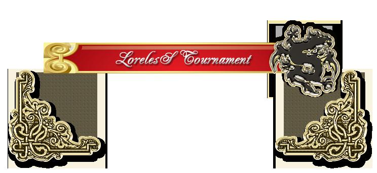 LorelesS Tournament Lorele11