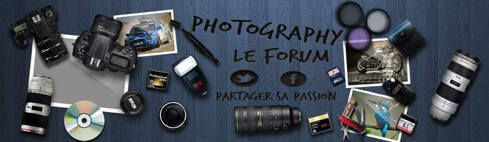 Forum photo - Photographe et photographie