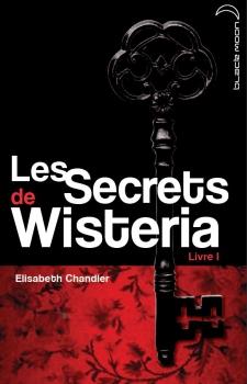 [Chandler, Elizabeth] Les Secrets de Wisteria - Livre 1: Megan Elisab10