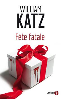 [Katz, William] Fête fatale Willia10