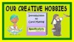 Our Creative Hobbies