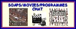 Television Soaps / Movies / Programmes Chat