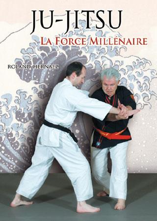 """Ju-Jitsu, la force millénaire"" de R.Hernaez Livre-10"