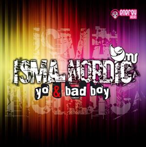 Isma Nordic - Yo & Bad Boy (ENK003MX) Enk00310