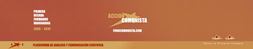 Foro Comunista - El foro oficial de Acción Comunista