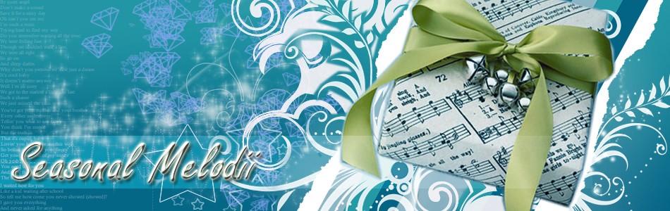 Seasonal Melodii