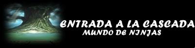 ENTRADA A LA ALDEA DE LA CASCADA