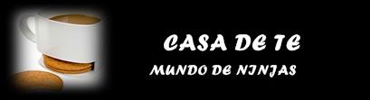 CASA DE TE