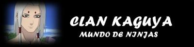 CASAS DEL CLAN KAGUYA