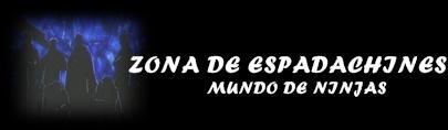 ZONA DE ESPADACHINES