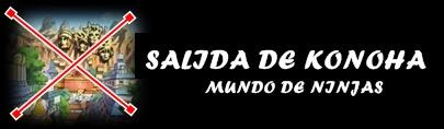 SALIDA DE KONOHA