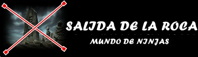 SALIDA DE LA ROCA