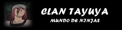 CASAS DEL CLAN TAYUYA