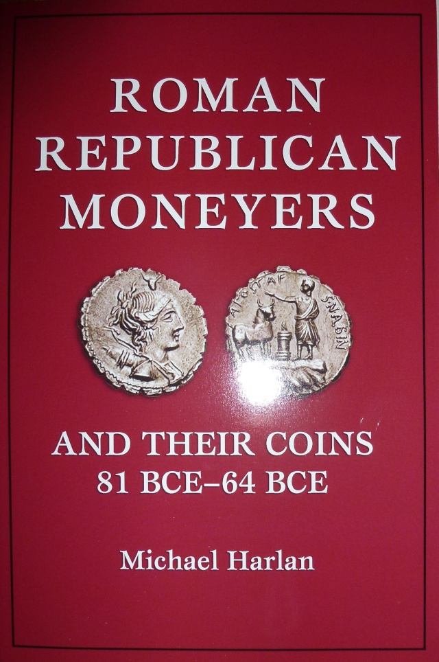 Roman Republican Moneyers and Their Coins, 81 BCE-64 BCE 110