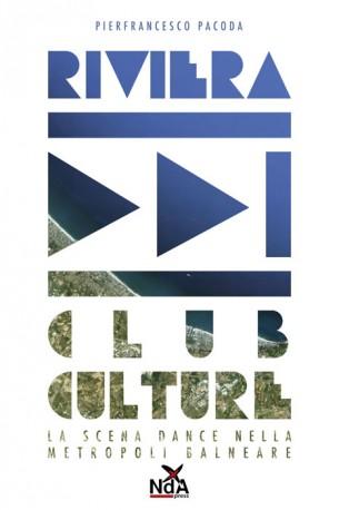 Riviera Club Culture: bei tempi Rivier10