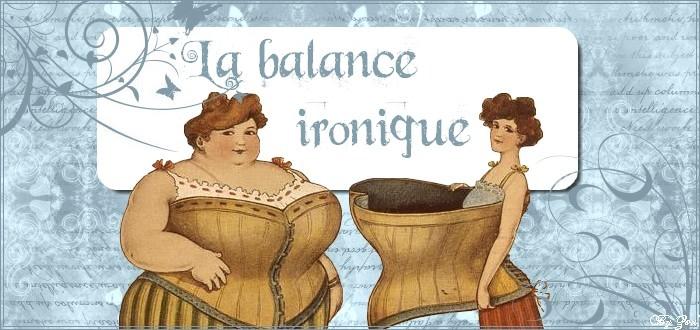 La Balance ironique