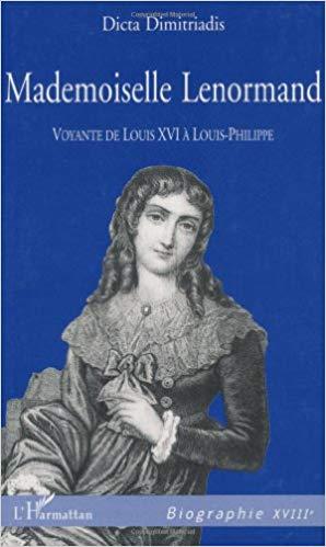 Voyance et superstitions,  Mademoiselle Lenormand  (1772 - 1843) 51bcn110