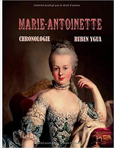 Marie-Antoinette, chronologie  Ruben Ygua 51dkty10