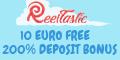Reeltastic Casino $/€11 No Deposit Bonus 200% Bonus + Free Spins Realta10