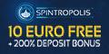 Spintropolis Casino $/€10 No Deposit Bonus $/€500 Bonus +100 Spins Spintr13