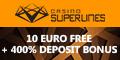 Casino Superlines $/€10 No Deposit Bonus Up to  $/€3000 Bonus Superl10