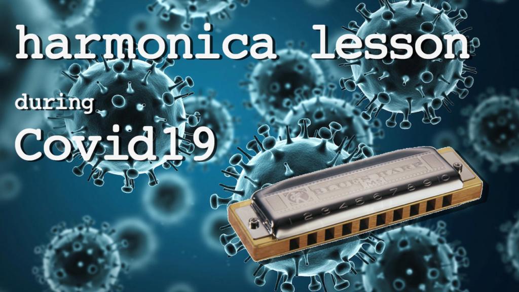 Harmonica lesson during covid19 Covidh10
