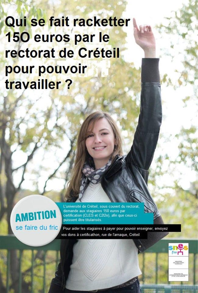 Affiches : Qui se fait racketter 150 euros par le rectorat de Créteil pour pouvoir travailler? 54075712