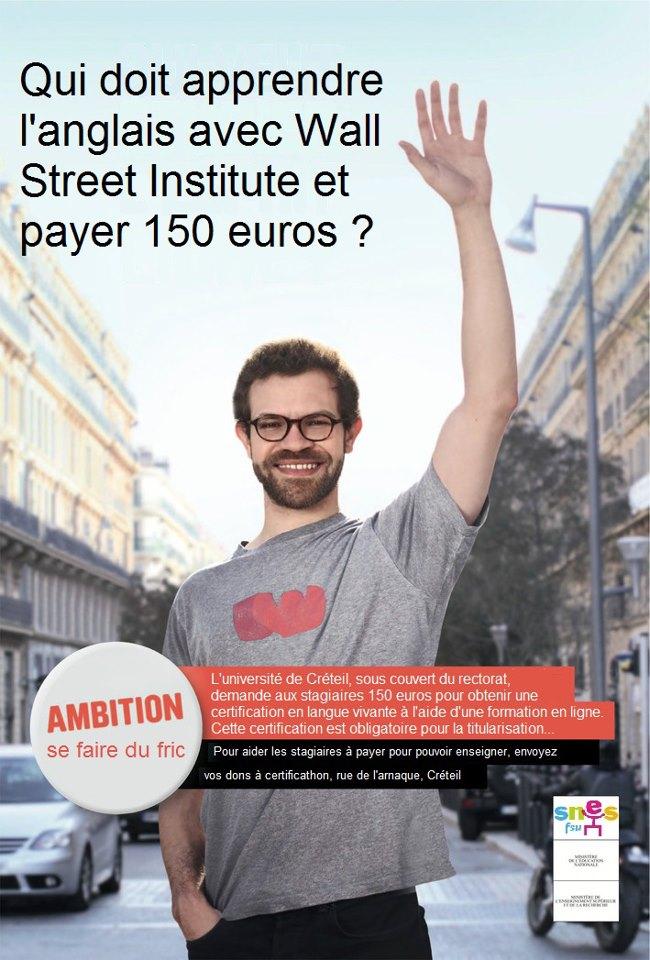 Affiches : Qui se fait racketter 150 euros par le rectorat de Créteil pour pouvoir travailler? 74667_10