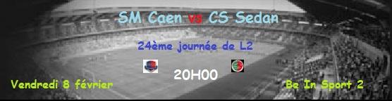 [24e journée de L2] SM Caen 2-0 CS Sedan J2410
