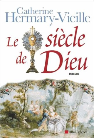 LE SIECLE DE DIEU de Catherine Hermany Vieille 14106910
