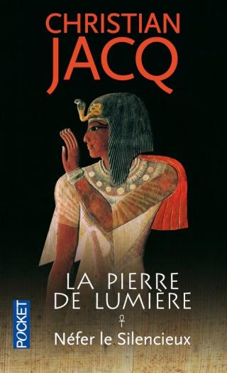 LA PIERRE DE LUMIERE (Tome 1) NEFER LE SILENCIEUX de Christian Jacq 97822611