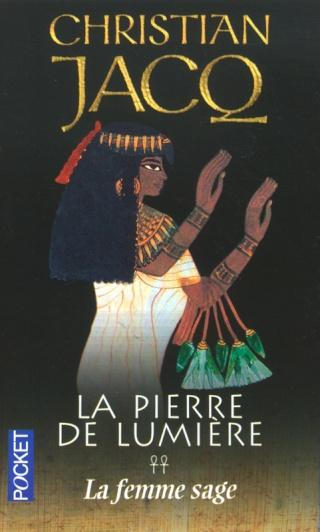 LA PIERRE DE LUMIERE (Tome 2) LA FEMME SAGE de Christian JACQ 97822612