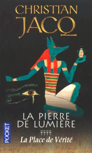 LA PIERRE DE LUMIERE (Tome 4) LA PLACE DE VERITE de Christian Jacq 97822614