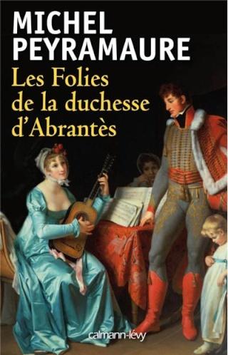 LES FOLIES D'ABRANTES de Michel Peyramaure  97827010