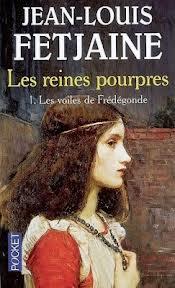 LES REINES POURPRES (Tome 1) LES VOILES DE FREDEGONDE de Jean-Louis Fetjaine Images10