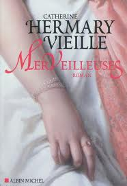 MERVEILLEUSES de Catherine Hermany Vieille Images12