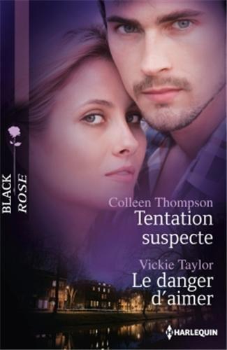 Tentation suspecte - Le danger d'aimer Tentat10