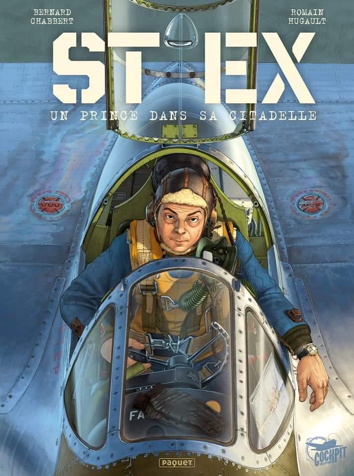 """Romain Hugault / Bernard Chabbert , Pilote de Guerre """" St Ex"""" Oct 2020  Fb_img41"""