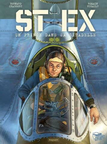 """Romain Hugault / Bernard Chabbert , Pilote de Guerre """" St Ex ..."""