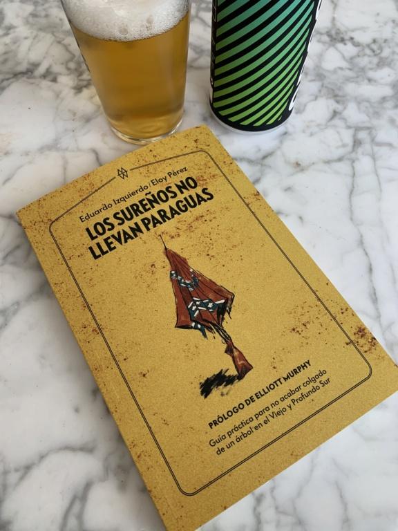 Los Sureños no llevan Paraguas – Guía práctica para no acabar linchao en Dixie - Página 5 1ca8ca10