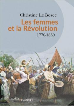 Les femmes et la Révolution - 1770-1830 Liv-le10