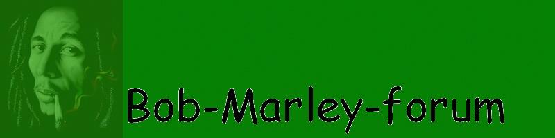 Forum sur Bob Marley: The King of Reggae