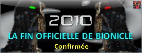 [Produits] Fin officielle de Bionicle : LEGO nous confirme Fin_de10