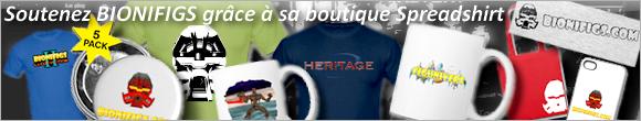 [BIONIFIGS] Ouverture de la boutique Spreadshirt de BIONIFIGS Spread10