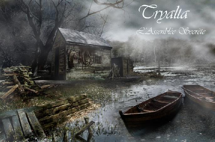 Tryalta : L'assemblée secrète.