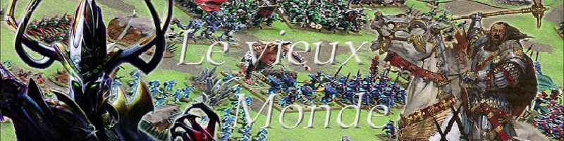 Le Vieux Monde, Forum Warhammer Battle